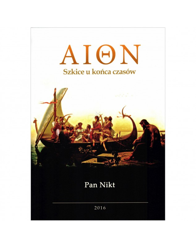 Pan-Nikt-AION-Szkice-u-konca-czasow